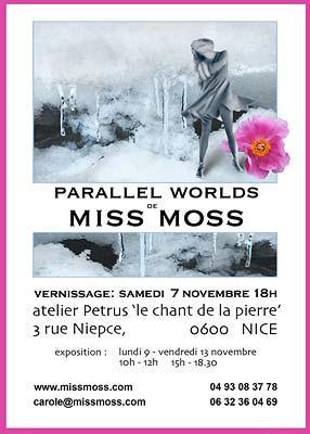 L'exposition de photograhies de Miss Moss Pour en savoir plus : www.missmoss.com